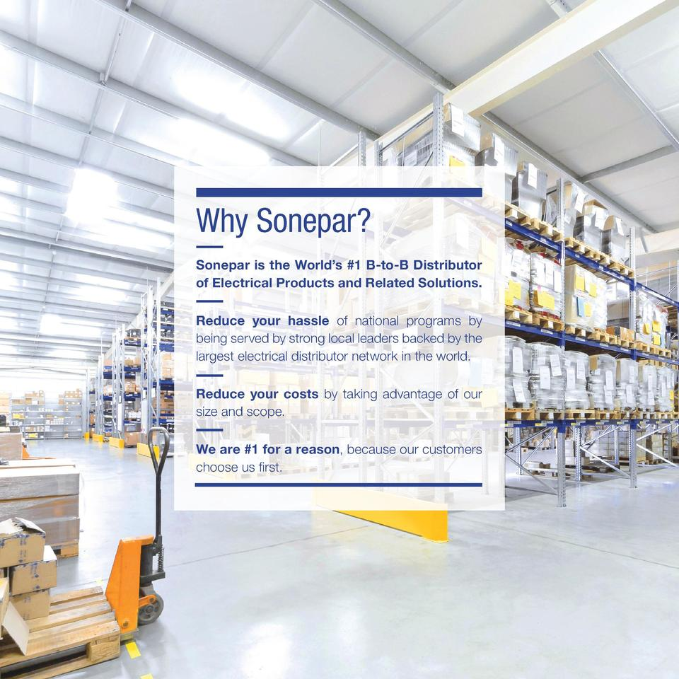 Why Sonepar  Sonepar is the World   s  1 B-to-B Distributor of Electrical Products and Related Solutions. Reduce your hass...