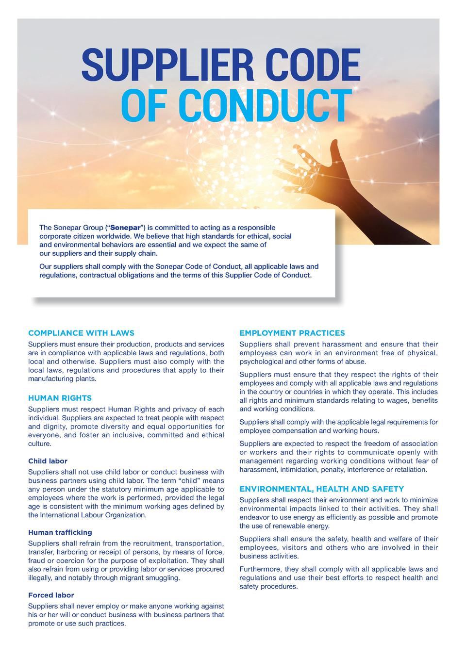 SUPPLIER CODE    OF CONDUCT The Sonepar Group     Sonepar     is committed to acting as a responsible corporate citizen wo...